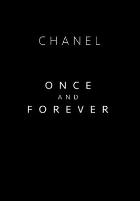 "FILM CHANEL ""ONCE AND FOREVER"""