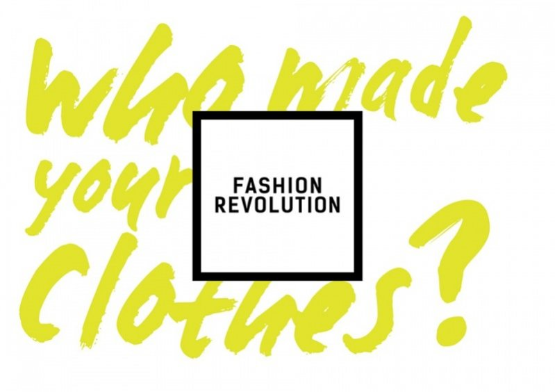 FashionRevolution Day - Who made your clothes?