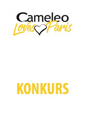 "KONKURS ""CAMELEO LOVES PARIS"""