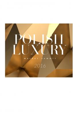 POLISH LUXURY MARKET SUMMIT 2016