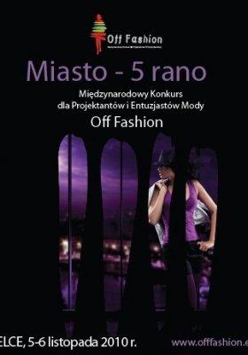 """OFF FASHION KIELCE """"MIASTO - 5 RANO"""""""