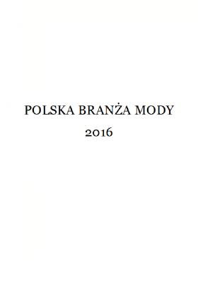 POLSKA BRANŻA MODY 2016