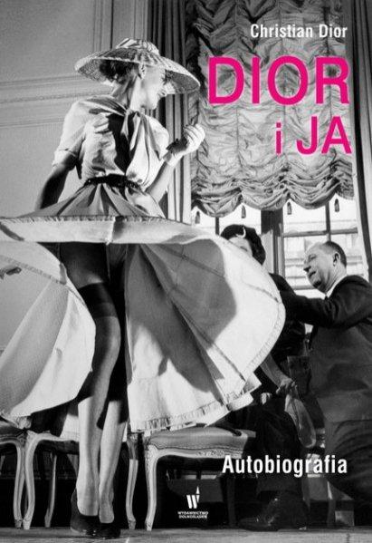 """Autobiografia Christiana Diora - """"Dior i ja""""/Wydawnictwo Dolnośląskie 39,99PLN"""