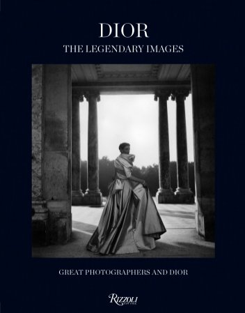 "1. ""Dior: The Legendary Images: Great Photographers and Dior""  - okładka książki"