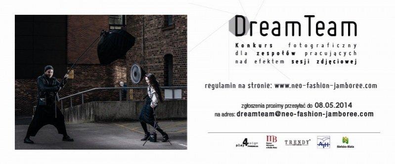 Dream Team - konkurs fotograficzny w ramach festiwalu Neo Fashion Jamboree