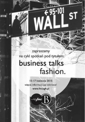 BUSINESS TALKS FASHION - CYKL WYKŁADÓW