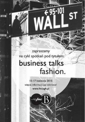 BUSINESS TALKS FASHION - CYKL WYKŁADÓW