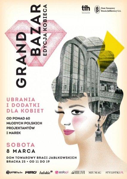 1. GRAND BAZAR – EDYCJA KOBIECA - plakat promujący wydarzenie