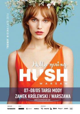 HUSH WARSAW HELLO SPRING WIOSNA 2016