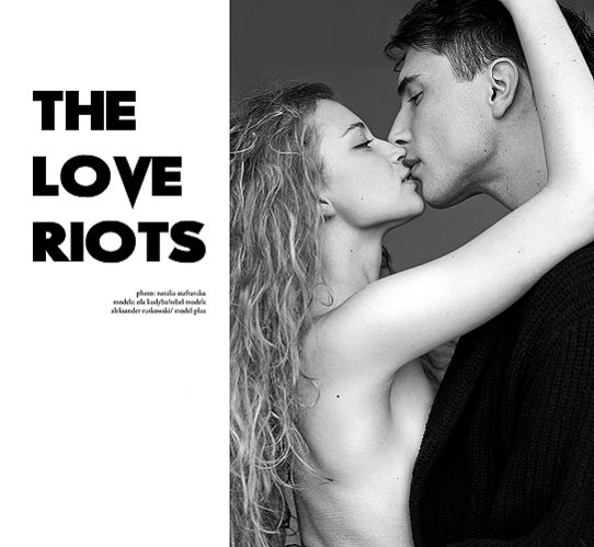 Sesja The love riots autorstwa Natalii Szafrańskiej