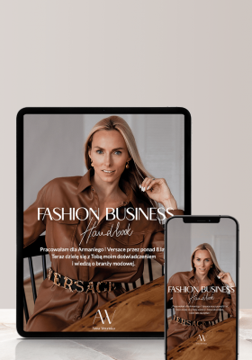 Fashion Business Handbook: Anna Wrońska o pracy dla Versace i Armani