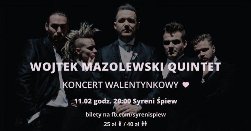 Wojtek Mazolewski Quintet - walentynkowy koncert