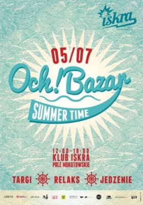 OCH!BAZAR! SUMMER TIME
