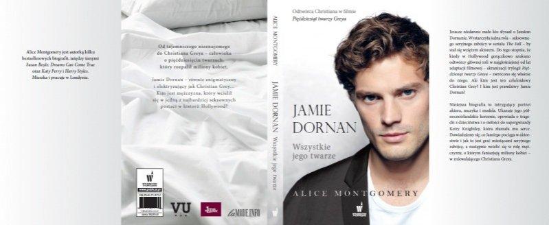 Jamie Dornan. Wszystkie jego twarze - biografia aktora autorstwa Alice Montgomery
