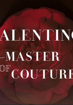 VALENTINO: MASTER OF COUTURE – FILMIK TOWARZYSZĄCY WYSTAWIE