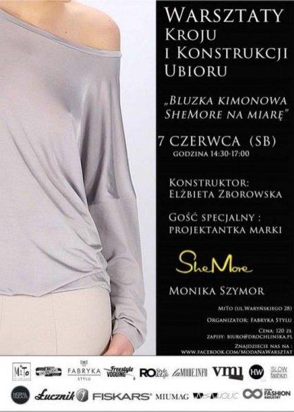 Kolejna edycja Warsztatów Kroju i Konstrukcji Ubioru - Bluzka Kimonowa SheMore na Miarę