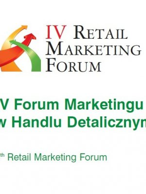 RETAIL MARKETING FORUM CZYLI MARKETING W DETALU