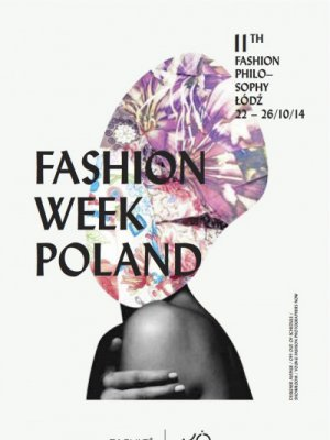 XI EDYCJA FASHIONPHILOSOPHY FASHION WEEK POLAND - HARMONOGRAM POKAZÓW