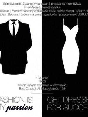 GET DRESSED FOR SUCCESS - PROJEKT FASHION IS MY PASSION FMA
