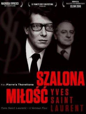PODGLĄDNIA FILMOWE – SZALONA MIŁOŚĆ-YVES SAINT LAURENT