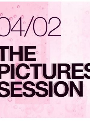 THE PICTURES SESSION